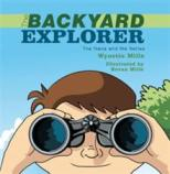 Back Yard Explorer Wynette Mills