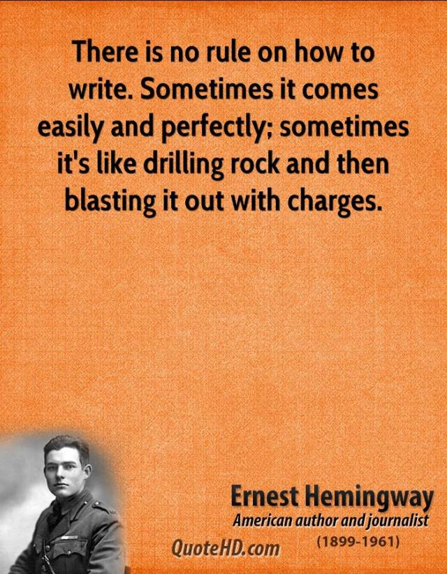 ernest-hemingway-novelist-there-is-no-rule-on-how-to-write-sometimes-it-comes-easily