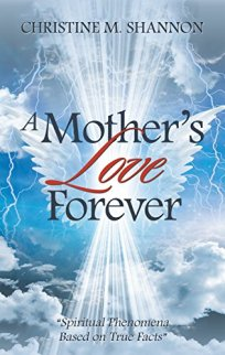 A Mothers Love Forever Cm Shannon