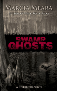 Swamp Ghosts Marcia Meara