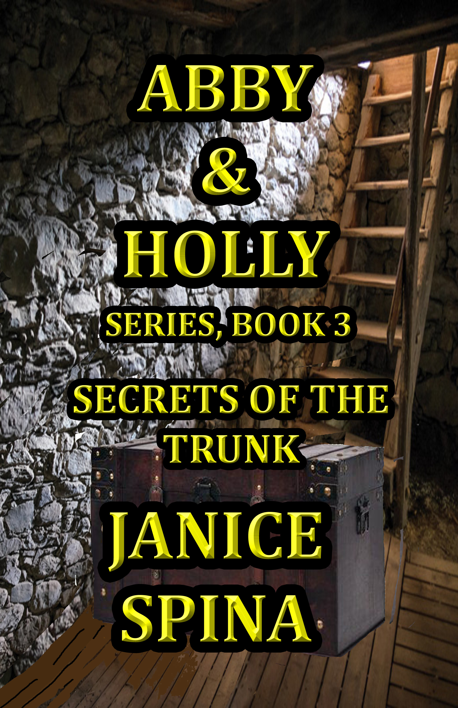 Purchase Link to Abby & Holly Series, Book 3