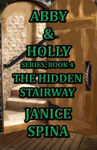 Abby & Holly Series Book 4 The Hidden Stairway