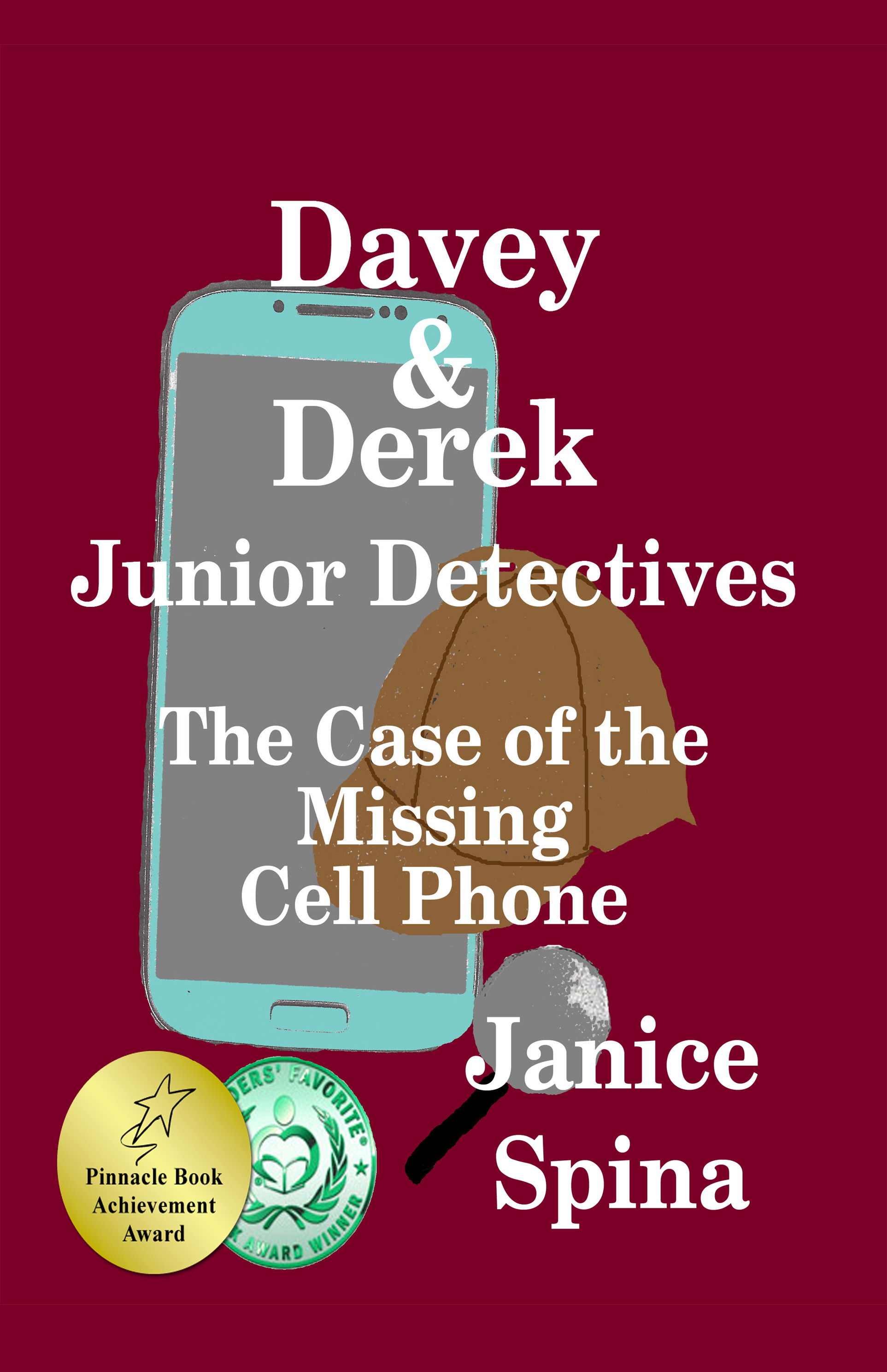Davey & Derek Junior Detectives The Case of the Missing Cell Phone