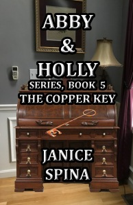 Abby & Holly Series, Book 5, The Copper Key