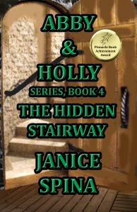 ABBY & HOLLY SERIES BOOK 4: THE HIDDEN STAIRWAY