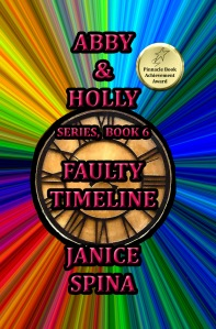 Abby & Holly Series Book 6: Faulty Timeline
